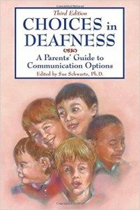 Choices in Deafness: A Parent's Guide.