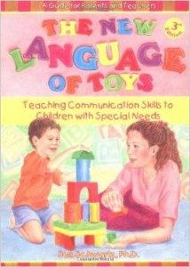 The New Language of Toys: Teaching Communication Skills to Children with Special Needs.